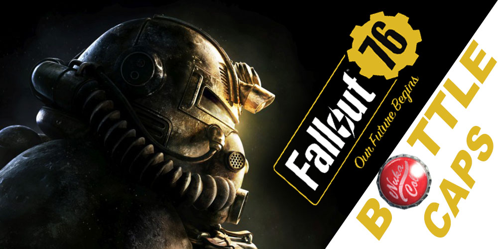 Faster Ways To Get Fallout 76 Bottle Caps - blog u4n com