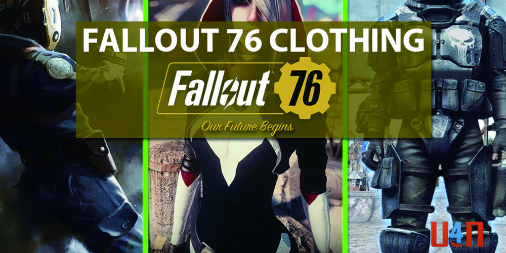 Fallout 76 Guide: Ways To Get More Clothes And Outfits - blog u4n com