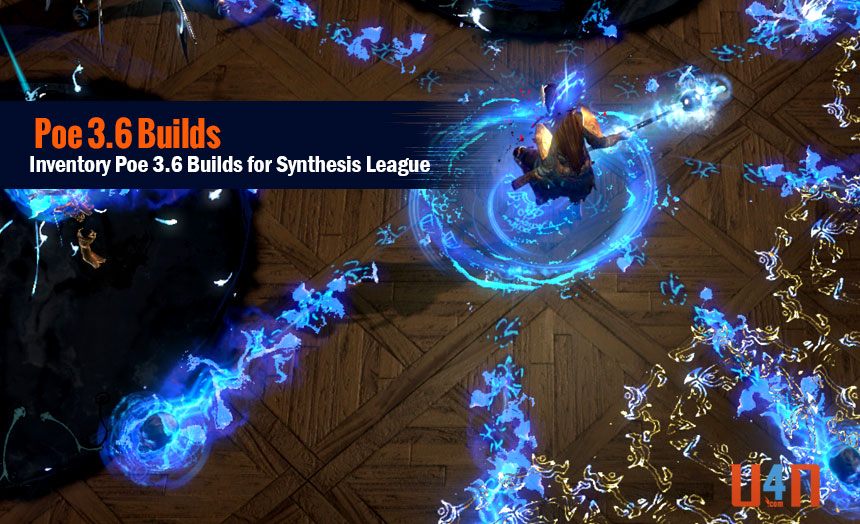 Inventory Poe 3 6 Builds for Synthesis League - blog u4n com